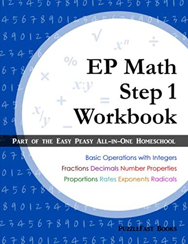 (EP Math Step 1 Workbook: Part of the Easy Peasy All-in-One Homeschool)