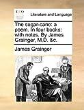 The Sugar-Cane, James Grainger, 1170435211