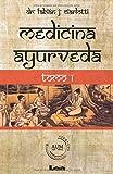 Medicina ayurveda Tomo 1: Volume 1