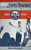 "What Every Teacher Should Know About Idea 2004"" (""Allyn and Bacon Start Smart Series"", 8)"