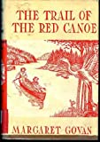 img - for The Trail of the Red Canoe book / textbook / text book