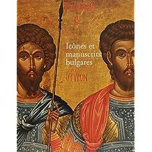 Icônes et manuscrits bulgares
