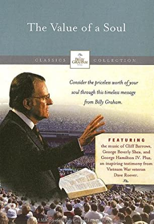 Amazon.com: The Value of a Soul: Billy Graham Evangelistic ...