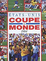 Coupe du monde de football 1994 : Etats-Unis