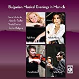 Bulgarian Musical Evenings In Munich
