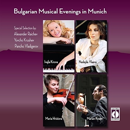 Bulgarian Musical Evenings in Münich: Special Selection ()
