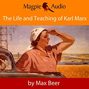 The Life and Teaching of Karl Marx Audiobook