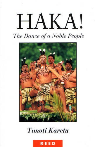 Haka!: The Dance Of A Noble People