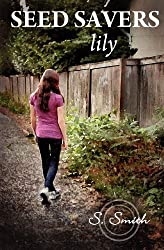 Seed Savers: Lily (Volume 2)
