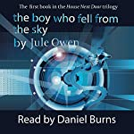 The Boy Who Fell from the Sky: The House Next Door, Volume 1 | Jule Owen
