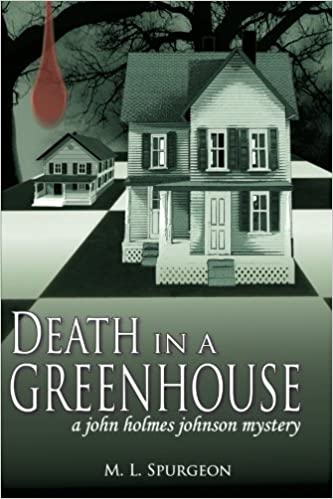 Book Death in a Green House: A John Holmes Johnson Mystery