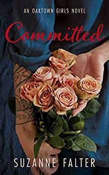 Committed (Oaktown Girls Book 2) by [Falter, Suzanne]
