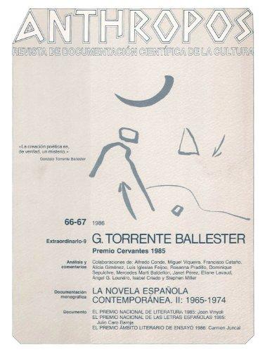 G. Torrente Ballester. Premio Cervantes 1985 (Spanish Edition)