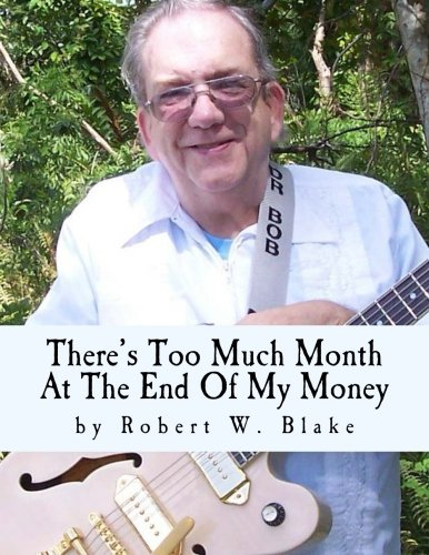 There's Too Much Month At The End Of My Money: Song Book ebook