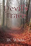 Devil's Trace, Rc White, 1436322642