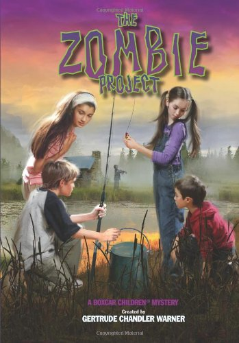 The Zombie Project - Book #128 of the Boxcar Children