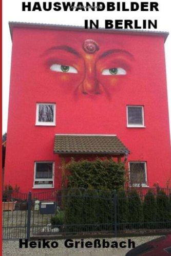Hauswandbilder in Berlin: Teil 1