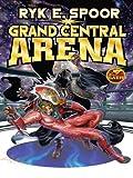 Free eBook - Grand Central Arena
