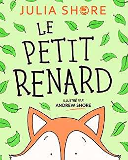 Le petit renard (French Edition) by [Shore, Julia]