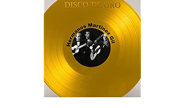 Disco de Oro: Hermanos Martínez Gil by Hermanos Martínez Gil on Amazon Music - Amazon.com