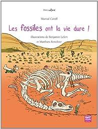 Les fossiles ont la vie dure par Martial Caroff