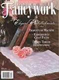 img - for Martha Pullens Fancywork: Elegant Embellishments Spring 1998 book / textbook / text book