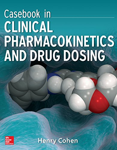 Casebook in Clinical Pharmacokinetics and Drug Dosing Pdf