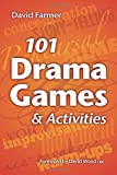 101 Drama Games and Activities