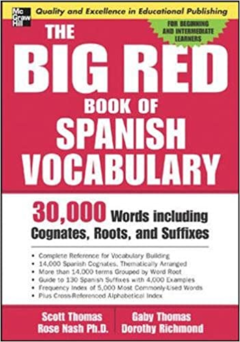 Ebooks The Big Red Book Of Spanish Vocabulary: 30,000 Words Through Cognates, Roots, And Suffixes Descargar PDF