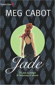 Jade : Un peu de magie et beaucoup d'amour par Cabot