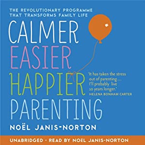 Calmer, Easier, Happier Parenting Audiobook