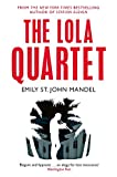 img - for The Lola Quartet by Emily St. John Mandel (12-Mar-2015) Paperback book / textbook / text book