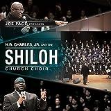 Joe Pace Presents: H. B. Charles Jr. And The Shiloh Church