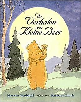 De Verhalen Van Kleine Beer Druk 1 9789056373658 Amazoncom Books