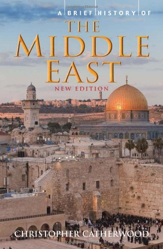 A Brief History of the Middle East (A Brief History Of The Middle East)