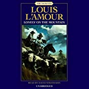 Lonely on the Mountain: The Sacketts, Book 19 | Louis L'Amour