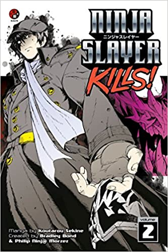 Ninja Slayer Kills 2: Koutarou Sekine, Bradley Bond, Phillip ...