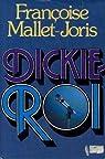 Dickie-Roi par Mallet-Joris