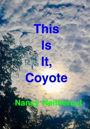 This Is It, Coyote