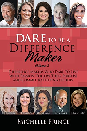 Dare to Be a Difference Maker Volume 8