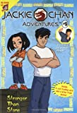 Jackie Chan #9: Stronger Than Stone (Jackie Chan Adventures)