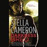 Darkness Bred | Stella Cameron