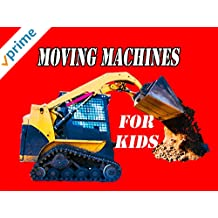 Moving Machines For Kids