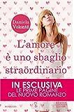 L'amore è uno sbaglio straordinario (eNewton Narrativa) (Italian Edition)