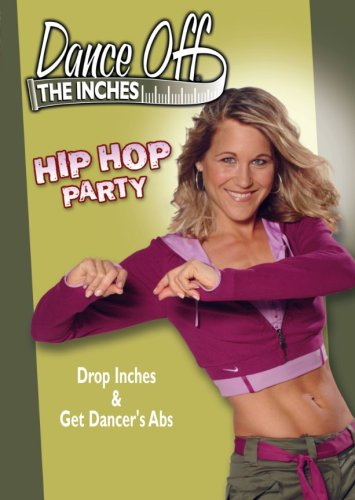 Exercise+DVD Products : Dance Off The Inches: Hip Hop Party