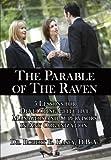 The Parable of the Raven, Robert E. Kasey, 1425999077