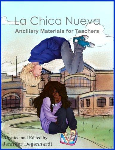La Chica Nueva Ancillary Materials  [Degenhardt, Jennifer] (Tapa Blanda)
