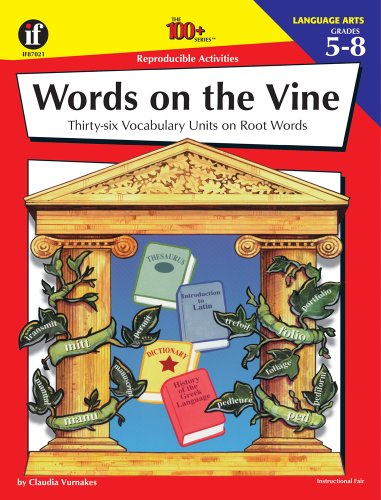 (Instructional Fair Words on the Vine Activity Book, Grades 5 to 8 (The 100+ SeriesTM) )