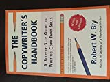 img - for The Copywriter's Handbook::Step-by-step Guide to Writing Copy That Sells, 3rd edition.[Paperback,2006] book / textbook / text book