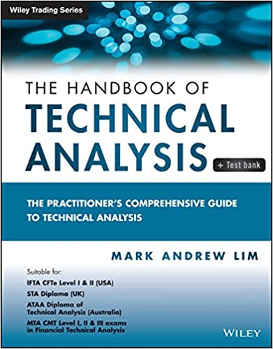 The Handbook of Technical Analysis + Test Bank  The Practitioner s  Comprehensive Guide to Technical Analysis (Wiley Trading) 1st Edition,  Kindle Edition 0afcbfd49d7c